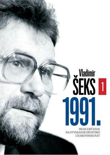 1991. - Moja sjećanja na stvaranje Hrvatske i Domovinski rat