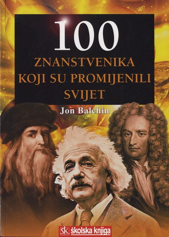 100 znanstvenika koji su promijenili svijet