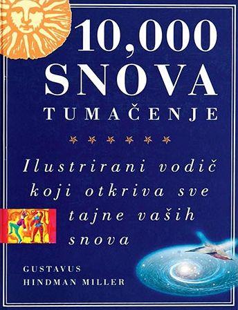 10,000 snova - tumačenje