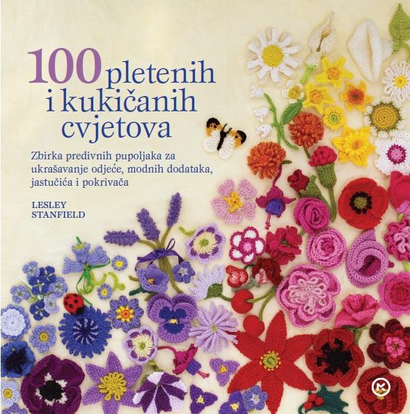 100 pletenih i kukičastih cvjetova