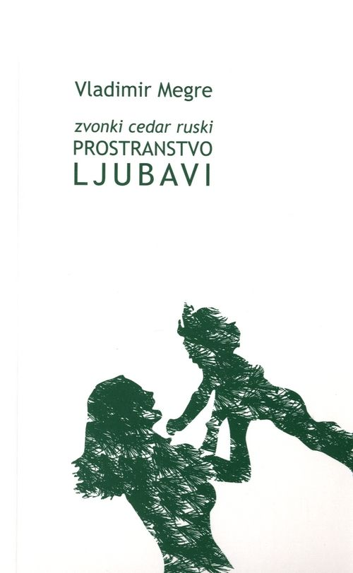 Zvonki cedar ruski: Prostranstvo ljubavi
