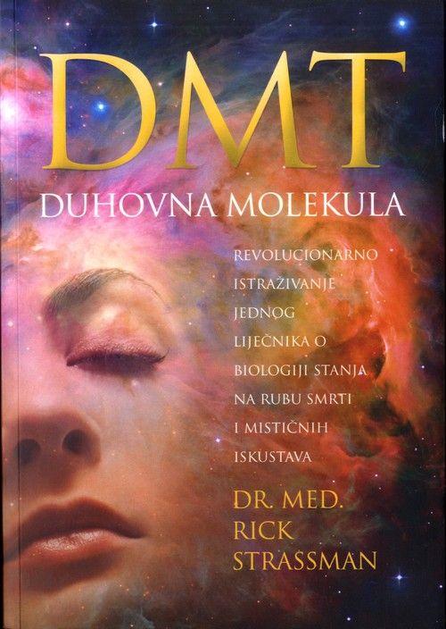 DMT duhovna molekula