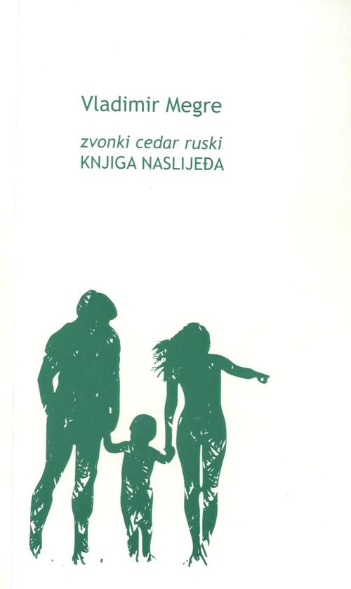 Zvonki cedar ruski: Knjiga naslijeđa