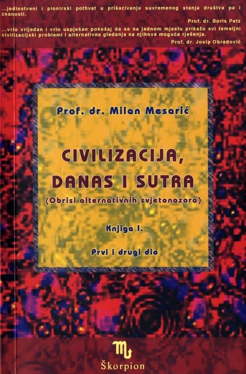 Civilizacija, danas i sutra