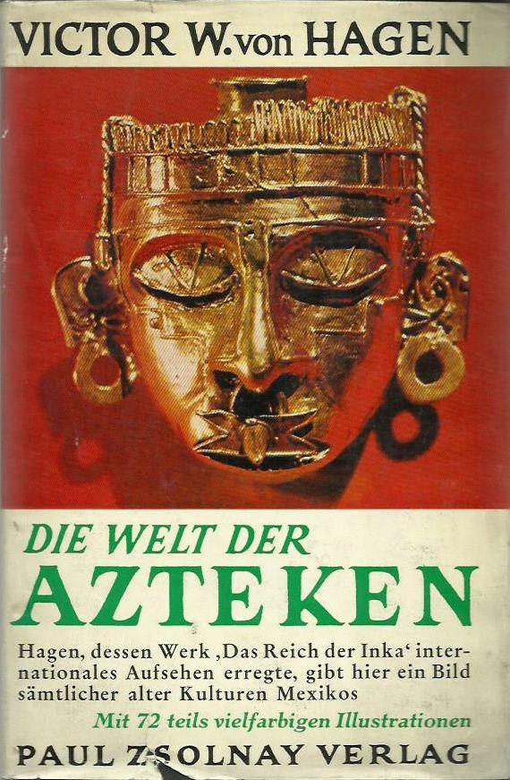 Die Welt der Azteken