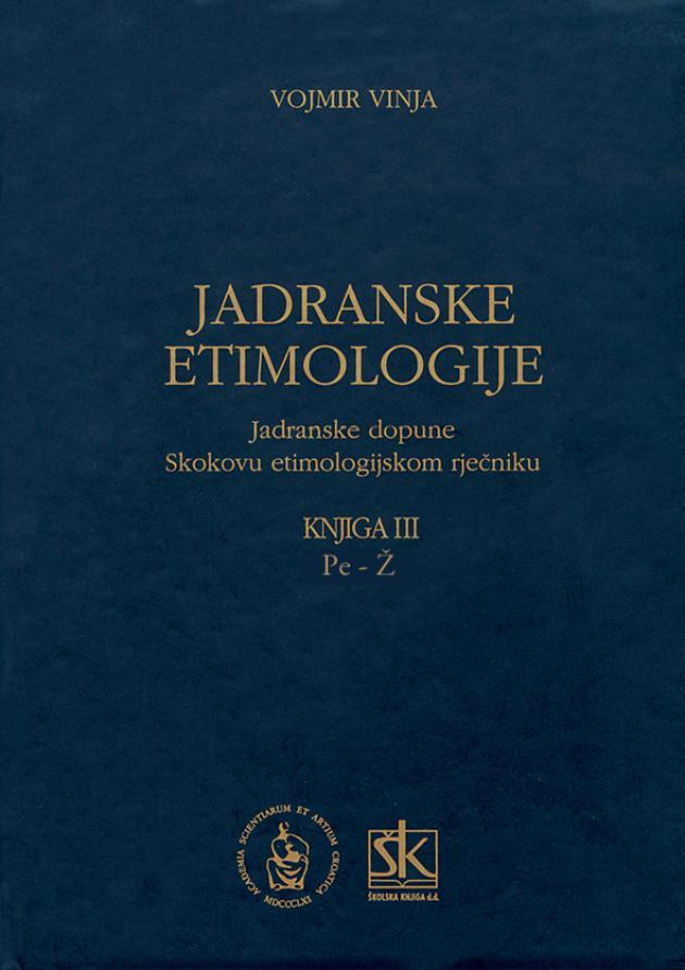Jadranske etimologije, knjiga III