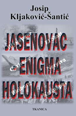 Jasenovac - enigma holokausta