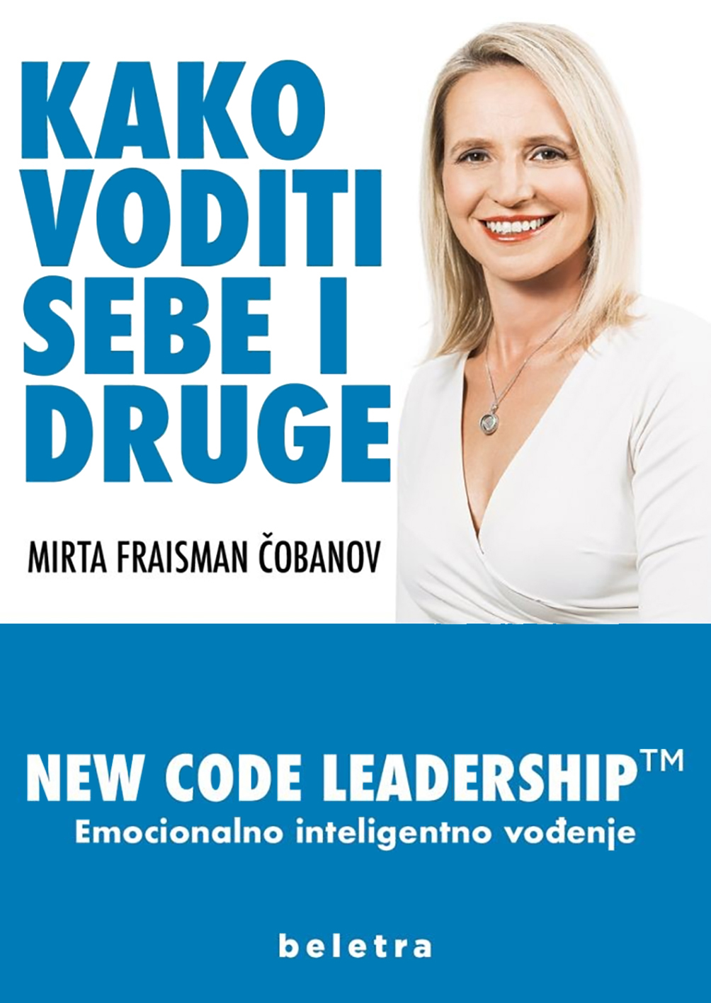KAKO VODITI SEBE I DRUGE - New Code Leadership