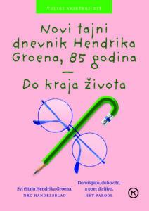 Novi tajni dnevnik Hendrika Groena, 85. godina - do kraja života