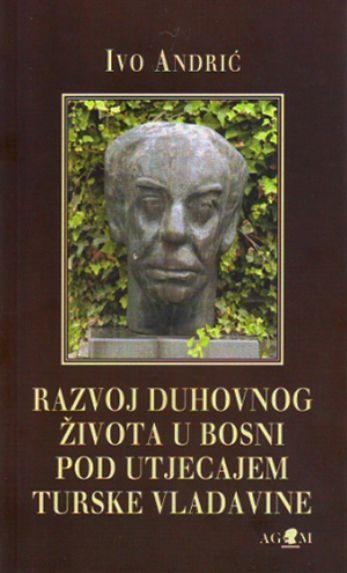 Razvoj duhovnog života u Bosni po utjecajem turske vladavine