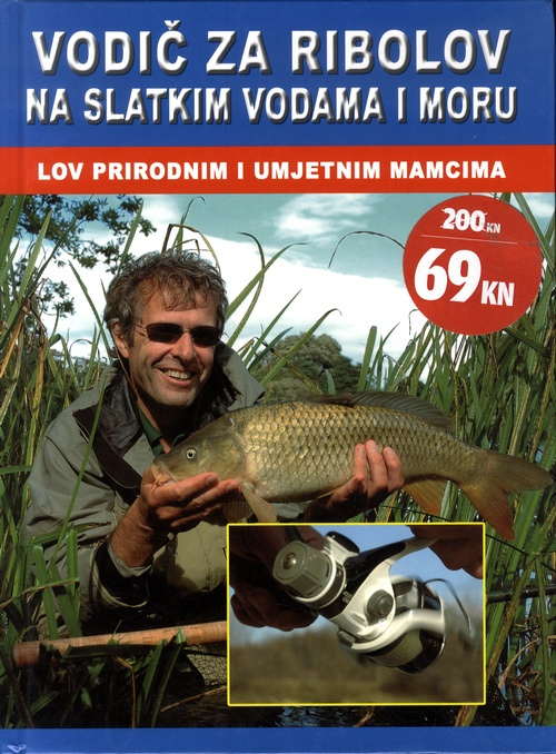 Vodič za ribolov na slatkim vodama i moru