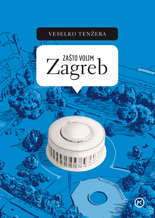 Zašto volim Zagreb