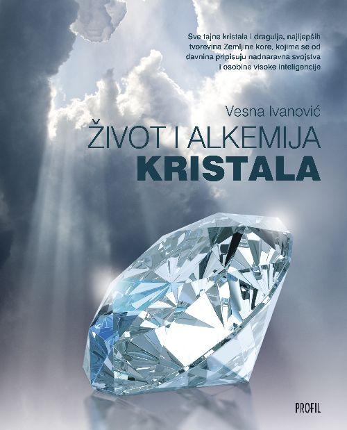 Život i alkemija kristala