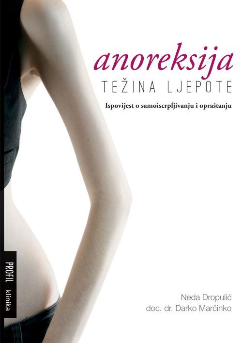 Anoreksija - težina ljepote
