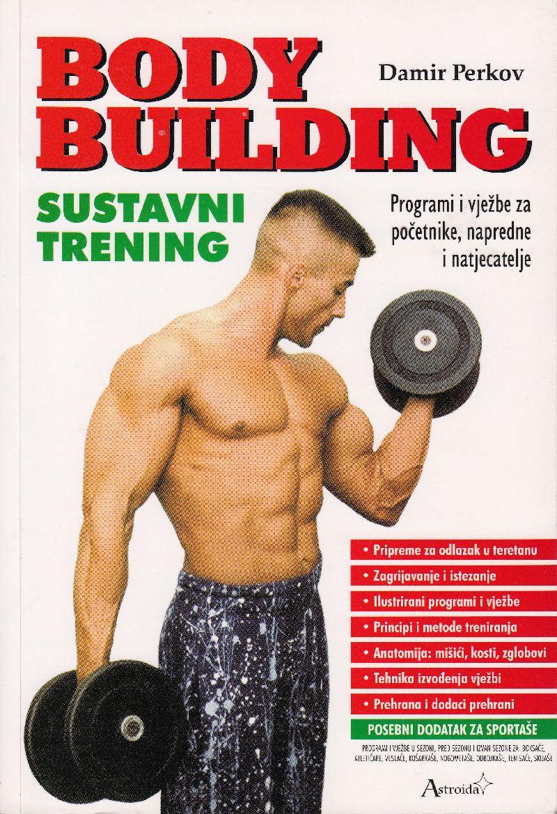 Body Bulding - sustavni trening