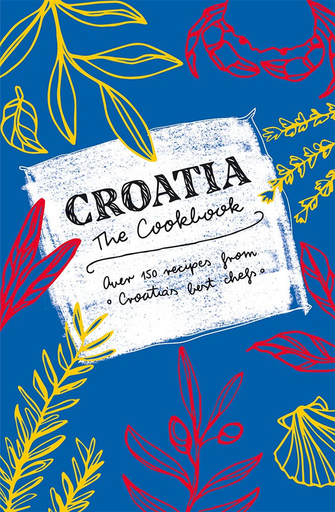 Croatia - The Cookbook