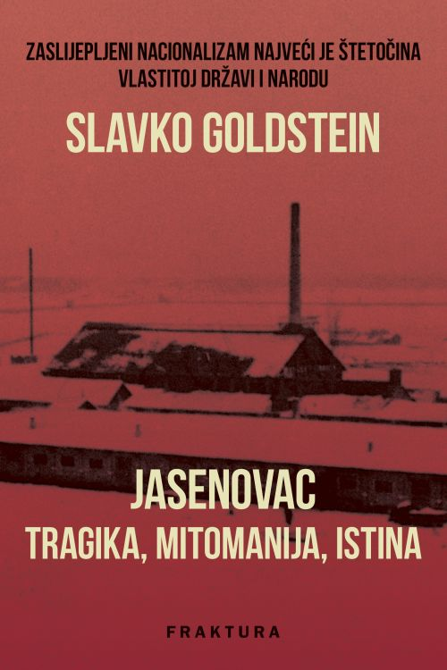 Jasenovac - tragika, mitomanija, istina