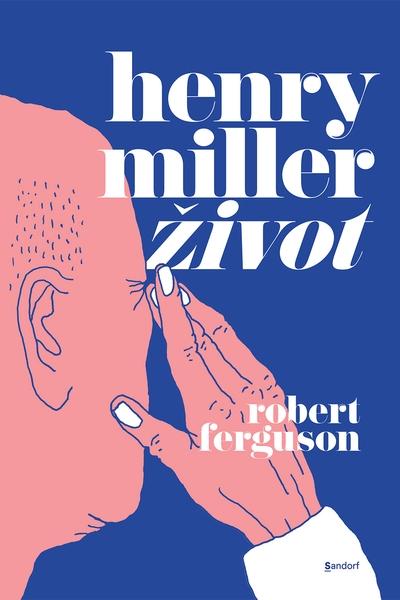 Henry Miller - život