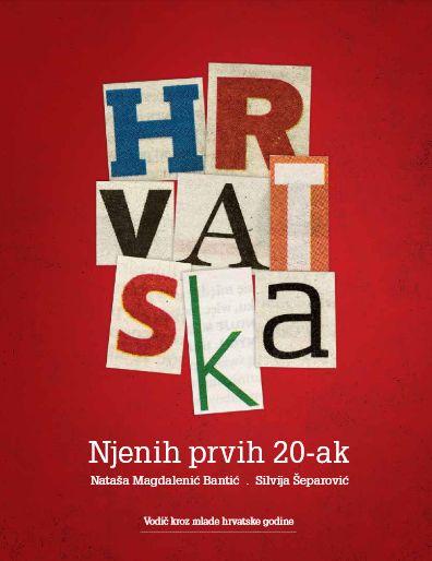 Hrvatska: vodič kroz mlade hrvatske godine