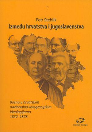 Između hrvatstva i jugoslavenstva