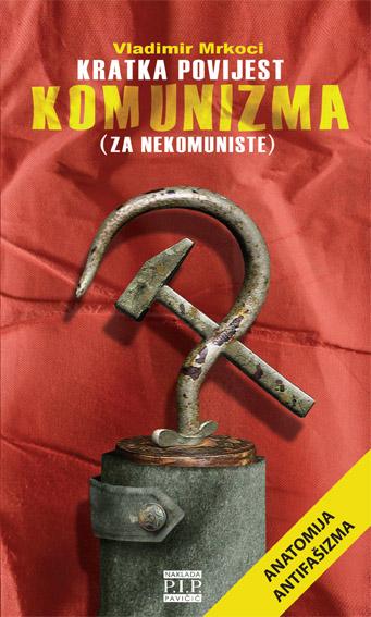 Kratka povijest komunizma (za nekomuniste)