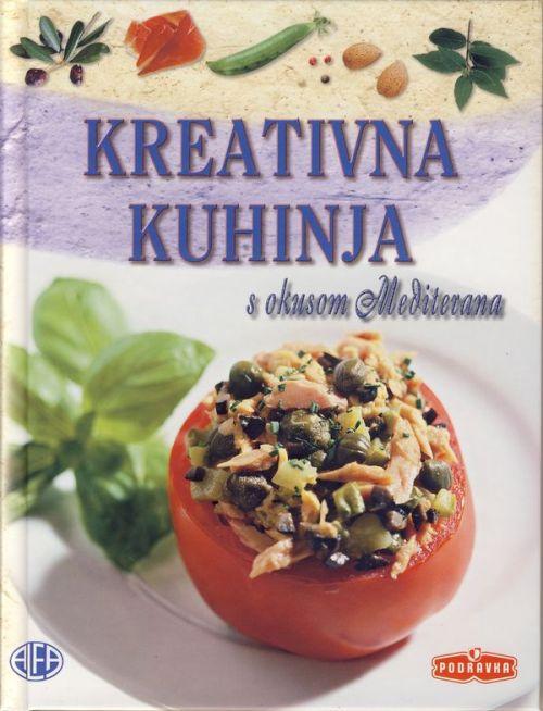 Kreativna kuhinja s okusom Mediterana