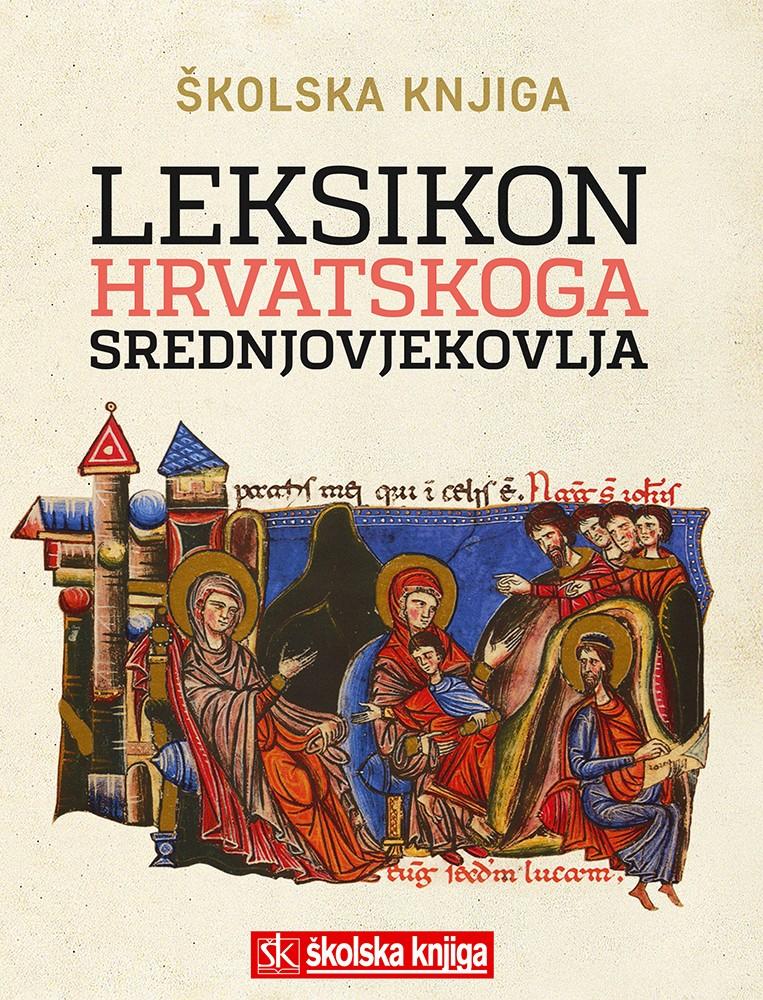 Leksikon hrvatskoga srednjovjekovlja