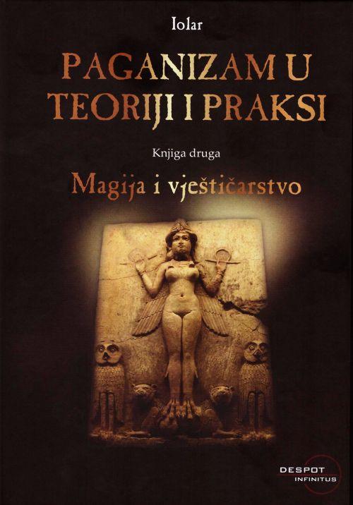 Paganizam u teoriji i praksi - knjiga druga