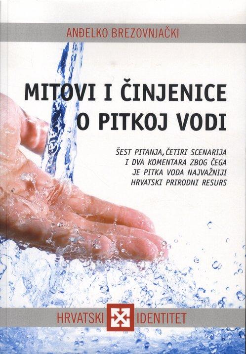 Mitovi i činjenice o pitkoj vodi
