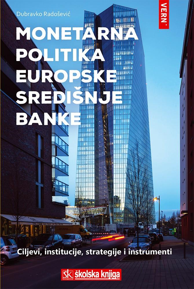 Monetarna politika Europske središnje banke