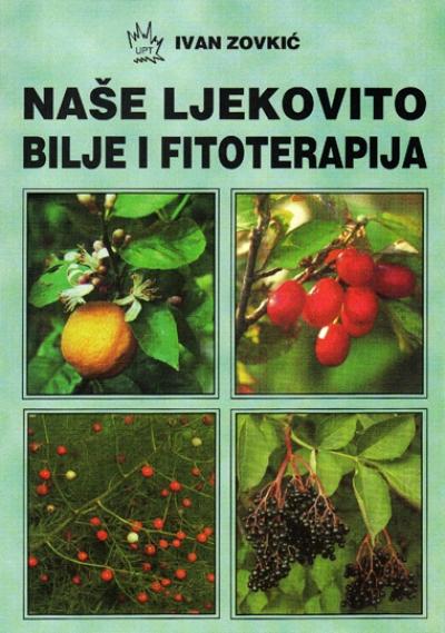 Naše ljekovito bilje i fitoterapija