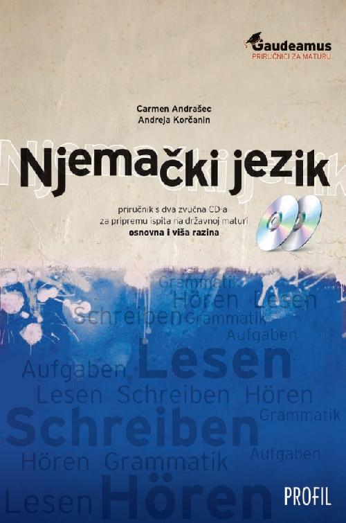 Njemački jezik - priručnik s 2 CD-a za pripremu ispita na državnoj maturi