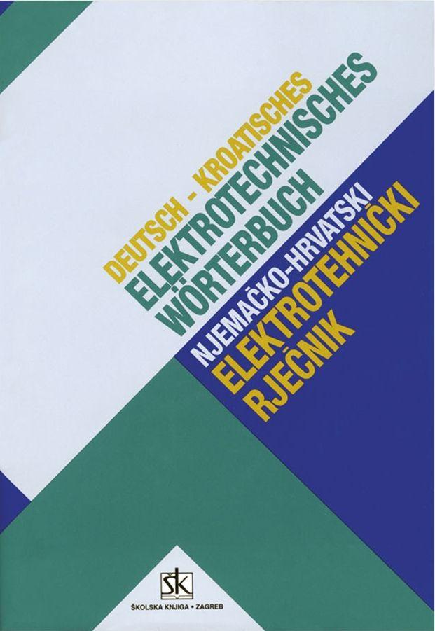 Njemačko-hrvatski elektrotehnički rječnik