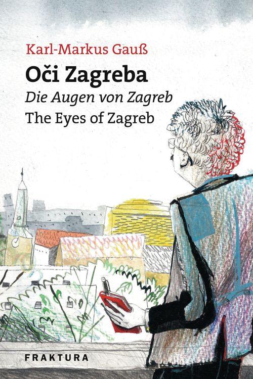 Oči Zagreba / Die Augen von Zagreb / The Eyes of Zagreb