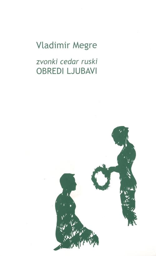 Zvonki cedar ruski: Obredi ljubavi
