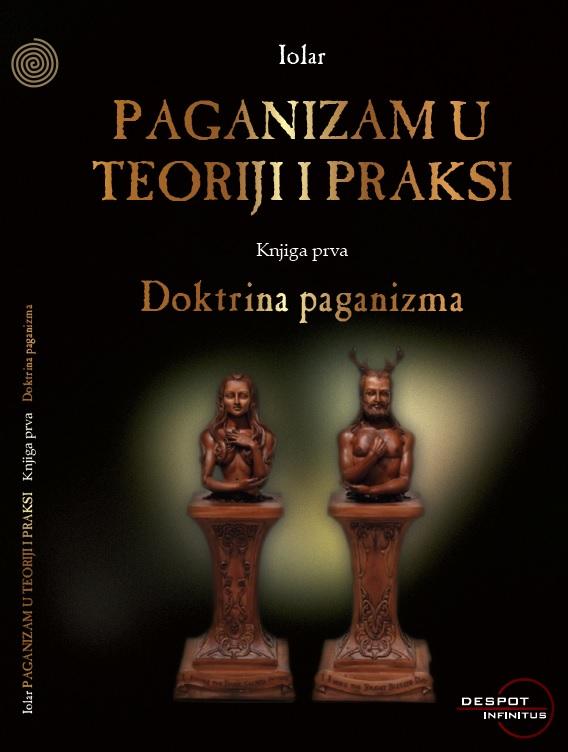 Paganizam u teoriji i praksi - knjiga prva