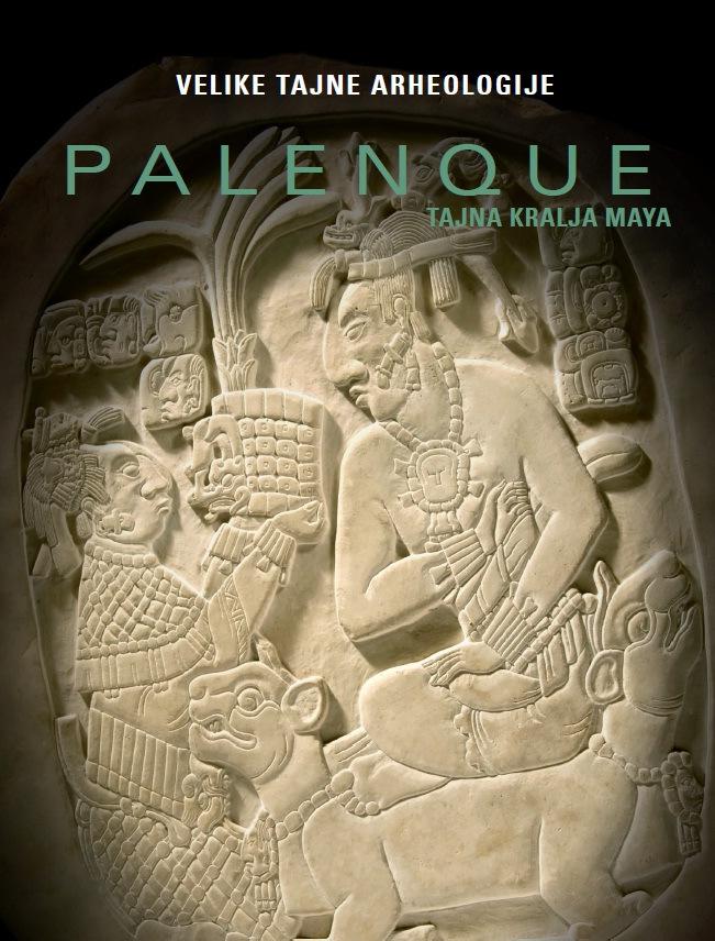 Velike tajne arheologije: Palenque