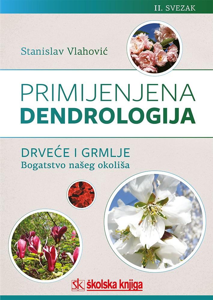 Primijenjena dendrologija - 2. svezak