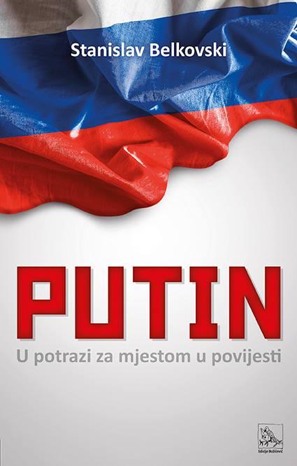 Putin: U potrazi za mjestom u povijesti