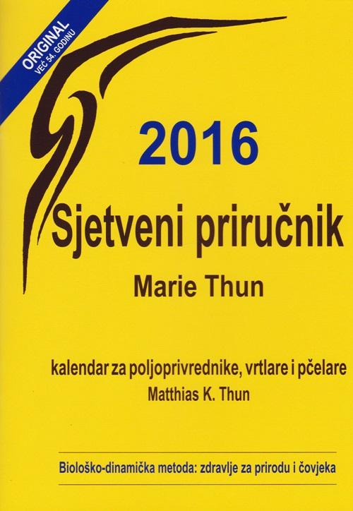 Sjetveni priručnik Marie Thun, 2016.