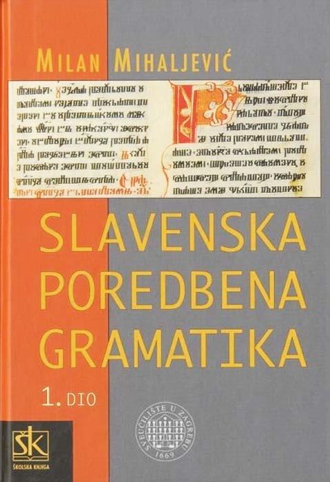 Slavenska poredbena gramatika - 1.dio