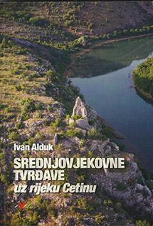 Srednjovjekovne tvrđave uz rijeku Cetinu