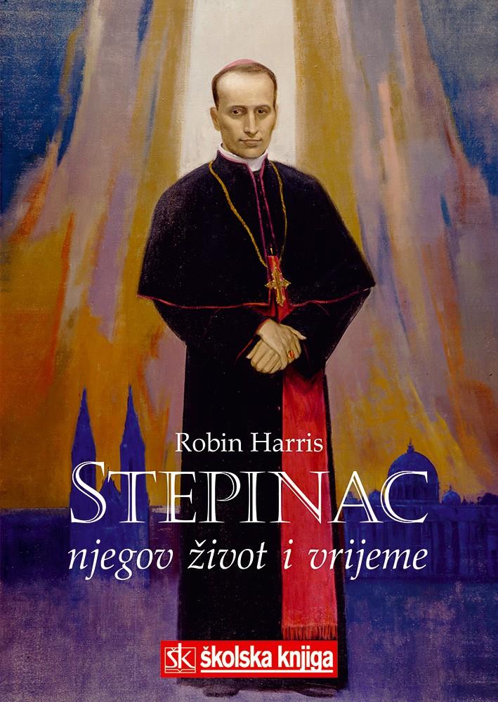 Stepinac - njegov život i vrijeme