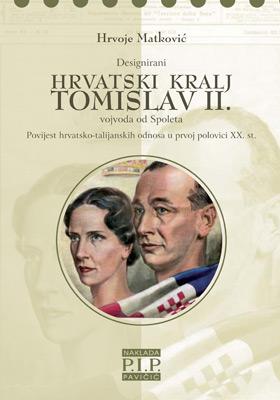 Designirani hrvatski kralj Tomislav II.