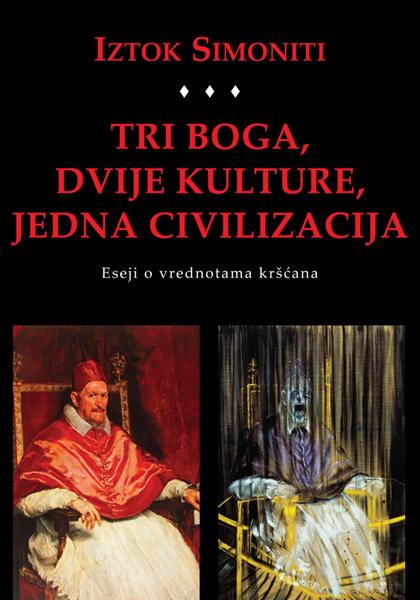 Tri boga, dvije kulture, jedna civilizacija