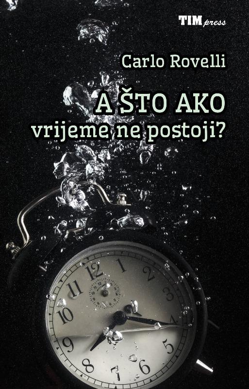 A što ako vrijeme ne postoji?