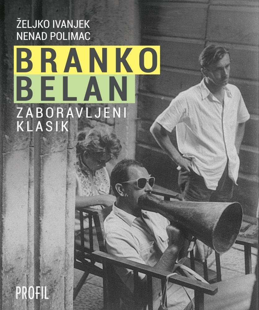 Branko Belan - zaboravljeni klasik