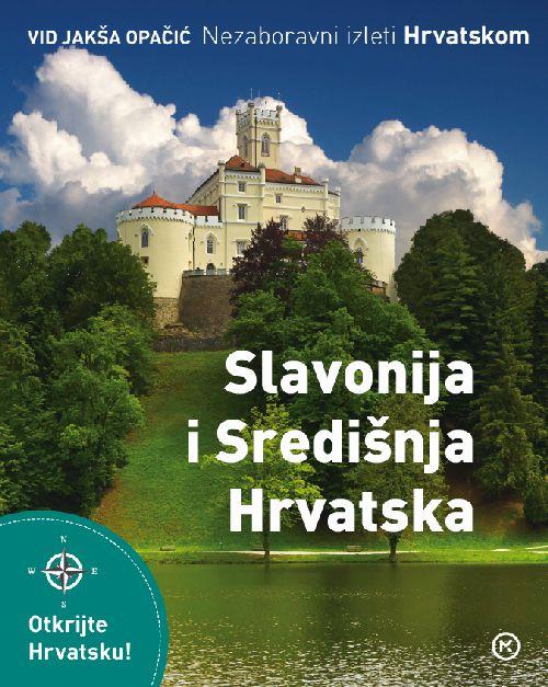 Slavonija i Središnja Hrvatska