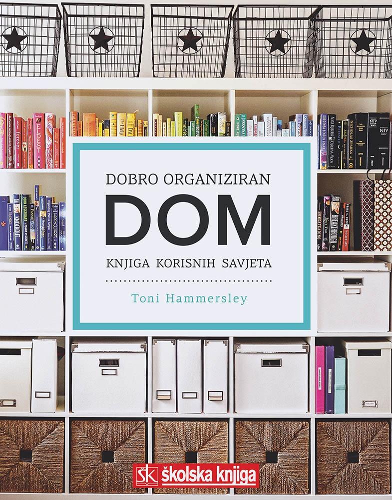 Dobro organiziran dom