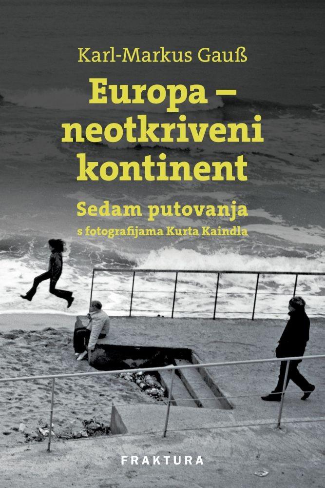 Europa - neotkriveni kontinent